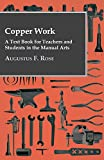 img - for Copper Work - A Text Book For Teachers And Students In The Manual Arts .. book / textbook / text book