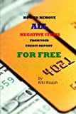 No more paying top dollar to attorneys and credit repair companies. The secrets are revealed. This book will teach you the incredibly easy process the professionals are using and charging thousands for. A simple step-by-step guide to remove a...