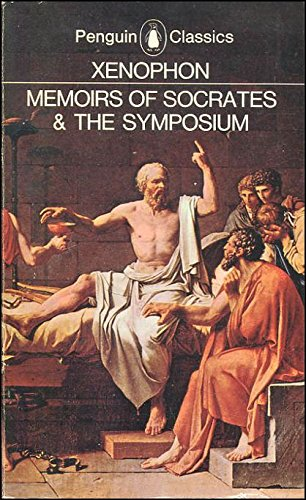 Memoirs of Socrates & The Symposium-The Dinner Party (Penguin Classics)