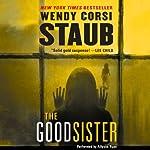 The Good Sister | Wendy Corsi Staub