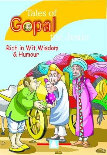 More Tales of Gopal the Jester: Full of Wit, Wisdom and Humour