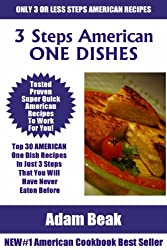 Top 30 AMERICAN ONE DISH Recipes In Just 3 Steps That You Will Have Never Eaten Before (English Edition)