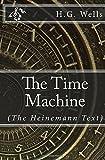 The Time Machine: (Heinemann Text)