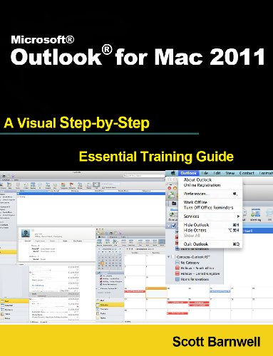 Microsoft Outlook for Mac 2011 (A Visual Step by Step Essential Training Guide) Pdf