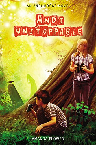 Andi Unstoppable (An Andi Boggs Novel)