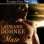 Mate Set: Mating Heat, Book 1 | Laurann Dohner