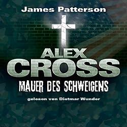 Mauer des Schweigens (Alex Cross 8)