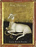 img - for Stay, Illusion: Poems book / textbook / text book