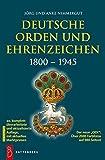 Deutsche Orden und Ehrenzeichen: 1800 - 1945