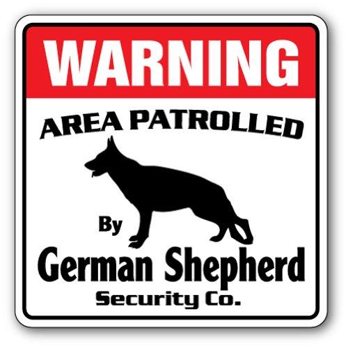 GERMAN SHEPHERD Security Sign Area Patrolled guard patrol warning pet dog vet (Sign Shepherd)