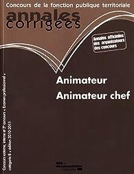 Animateur, animateur chef 2010-2011 - Catégorie B - filiere animation par Olivier Bellégo