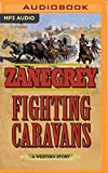 img - for Fighting Caravans: A Western Story book / textbook / text book