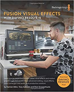 Fusion Visual Effects with DaVinci Resolve 15: Dion