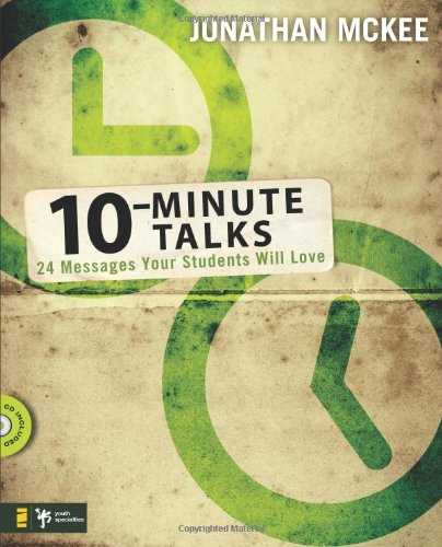 10-Minute Talks: 24 Messages Your Students Will Love pdf epub