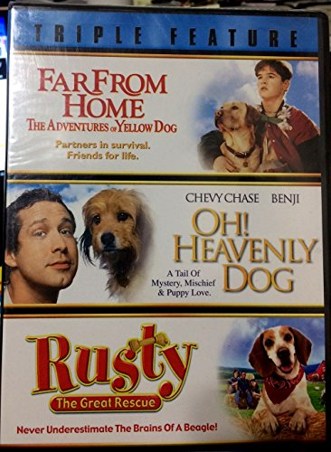 Triple Feat Far From Home, Oh Heavenly Dog, Rusty the Great -