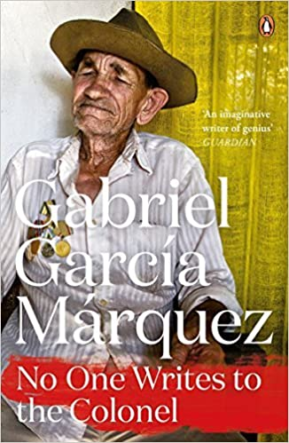 No One Writes to the Colonel by Gabriel Garcia Marquez (2014-03-06)