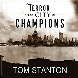 Terror in the City of Champions Audiobook