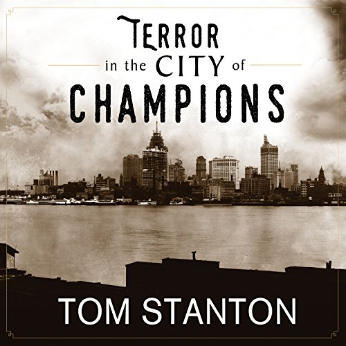 Terror in the City of Champions: Murder, Baseball, and the Secret Society That Shocked Depression-Era Detroit by Tantor Audio