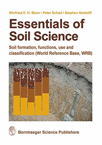 Essentials of Soil Science: Soil formation, functions, use and classification (World Reference Base, WRB) por Winfried Blum,Nortcliff Schad