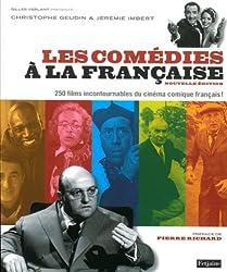 Les comédies à la française : 250 films incontournables du cinéma comique français !