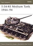 T-34-85 Medium Tank 1944-94 (New Vanguard)