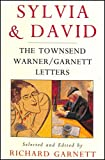 img - for Sylvia and David: The Townsend Warner/Garnett Letters book / textbook / text book