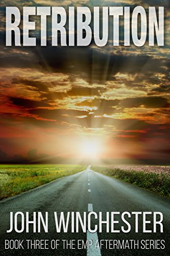retribution-an-emp-survival-story-emp-aftermath-series-book-3