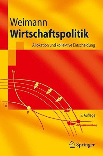 wirtschaftspolitik-allokation-und-kollektive-entscheidung-springer-lehrbuch-german-edition
