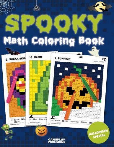 Spooky Math Coloring Book: Addition, Subtraction, Multiplication and Division Practice Problems (Halloween Activity Books For Kids)]()