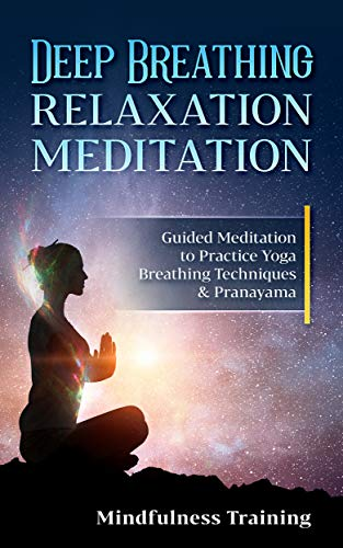 deep breathing relaxation meditation guided meditation to practice
