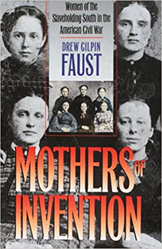 Essay On Modern Science Mothers Of Invention Women Of The Slaveholding South In The American Civil  War The Fred W Morrison Series In Southern Studies Drew Gilpin Faust   Sample Essay With Thesis Statement also High School Vs College Essay Mothers Of Invention Women Of The Slaveholding South In The  Health And Fitness Essay