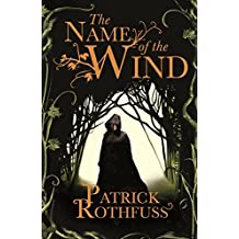 The Name of the Wind: The Kingkiller Chonicle: Book 1 [Hardcover]