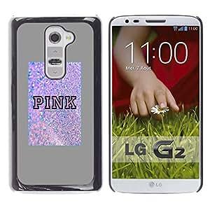 A-type Arte & diseño plástico duro Fundas Cover Cubre Hard Case Cover para LG G2 (Pink Glitter Sparkling Poster Love Grey)