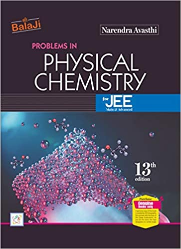 Problems in Physical Chemistry for JEE (Main & Advanced) 13TH EDITION FOR 2019-2020 EXAM
