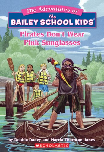 Pirates Don't Wear Pink Sunglasses (Turtleback School & Library Binding Edition) (Adventures of the Bailey School - Sunglasses Turtles