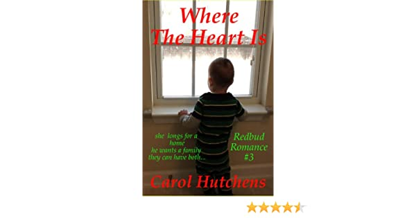 Where The Heart Is (Redbud Romance Book 3)