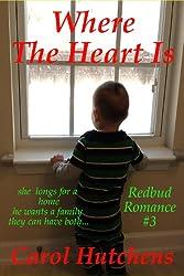 Where The Heart Is (Redbud Romance Book 3)