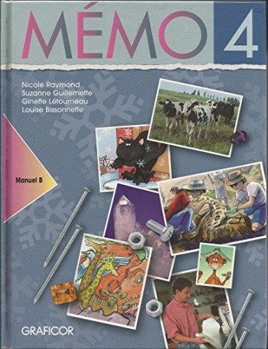 MÉMO 4 / Manuel de lélève B (Collection Mémo) GUILLEMETTE ET AL