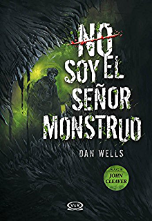 No soy el señor monstruo (Saga John Cleaver nº 2) (Spanish Edition)