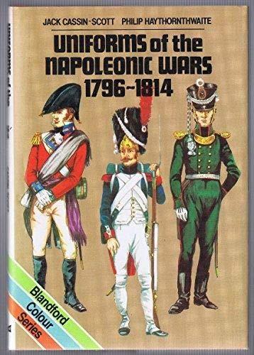 Uniforms of the Napoleonic Wars, 1796-1814