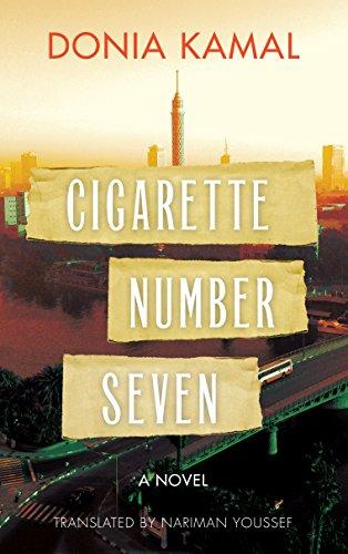 Cigarette Number Seven: A Novel (Hoopoe Fiction)