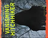 Vanishing Hitchhiker (Urban Legends: Don't Read Alone!)