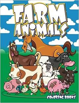 Farm Animals Coloring Books Super Fun Coloring Books For Kids