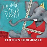L'histoire de Babar | Jean de Brunhoff,Francis Poulenc