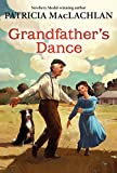 Grandfather's Dance (Sarah, Plain and Tall Saga (Paperback))