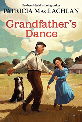 Grandfathers Dance (Sarah, Plain and Tall)