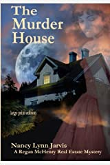 The Murder House: large print edition (Regan McHenry Real Estate Mysteries) (Volume 5) Paperback