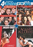 Essential Movies of the '80s (St. Elmo's Fire, About Last Night, Jagged Edge, Against All Odds)