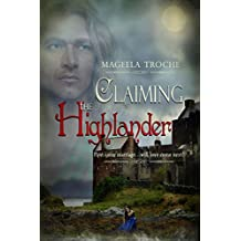 Claiming the Highlander: A Medieval Scottish Romance