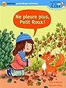 Les animaux de Lou : Ne pleure plus, Petit Roux ! par Doinet